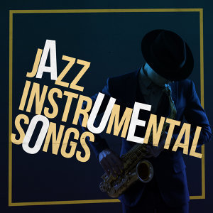 Jazz Instrumental Songs Cafe 歌手頭像