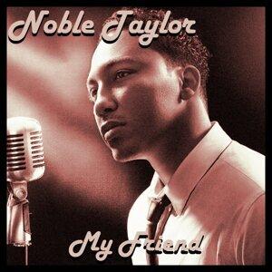 Noble Taylor 歌手頭像