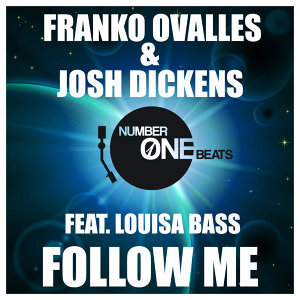 Franko Ovalles & Josh Dickens featuring Louisa Bass 歌手頭像