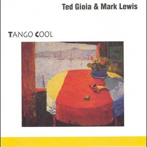 Ted Gioia and Mark Lewis 歌手頭像