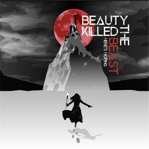 Beauty Killed the Beast 歌手頭像