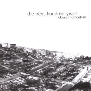 The Next Hundred Years 歌手頭像