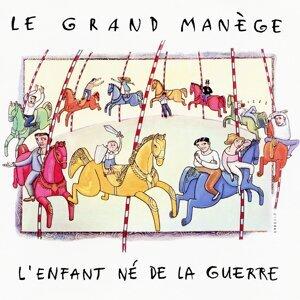Le Grand Manège 歌手頭像