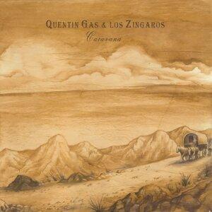 Quentin Gas & Los Zíngaros 歌手頭像