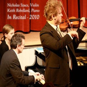Nicholas Szucs, violin, Keith Robellard, piano 歌手頭像