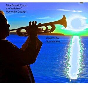 Nick Drozdoff, The Variable D Postulate Quartet 歌手頭像