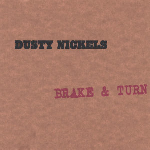 Dusty Nickels 歌手頭像