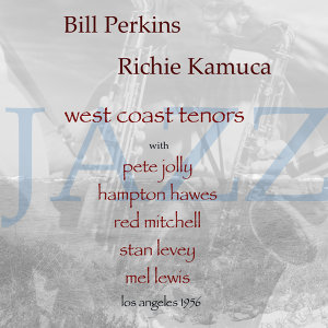 Bill Perkins feat. Richie Kamuca