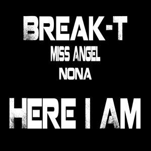 Break T, Miss Angel, Nona 歌手頭像