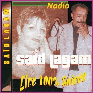 Saïd Lagam, Nadia 歌手頭像