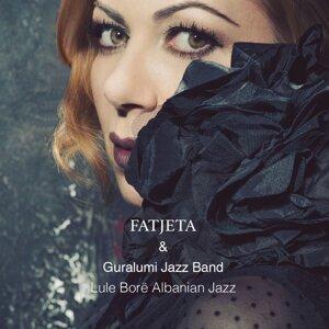 Fatjeta & Guralumi Jazz Band 歌手頭像