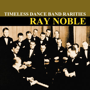 Ray Noble and his Orchestra 歌手頭像