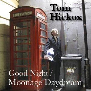 Tom Hickox 歌手頭像