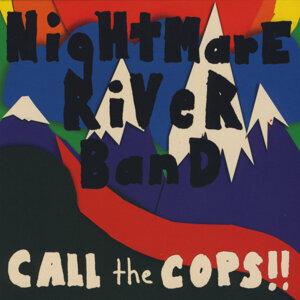 Nightmare River Band 歌手頭像