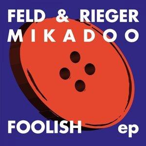 Feld & Rieger, Mikadoo 歌手頭像