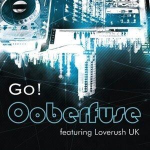 Ooberfuse feat. Loverush UK 歌手頭像