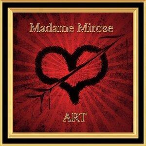 Madame Mirose 歌手頭像