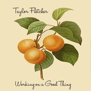 Taylor Fletcher 歌手頭像
