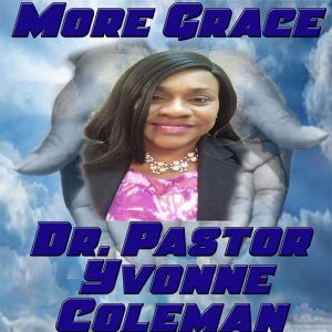 Dr. Pastor Yvonne Coleman 歌手頭像