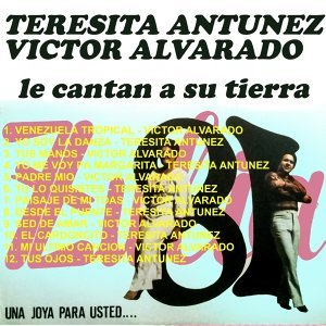 Teresita Antunez, Victor Alvarado 歌手頭像