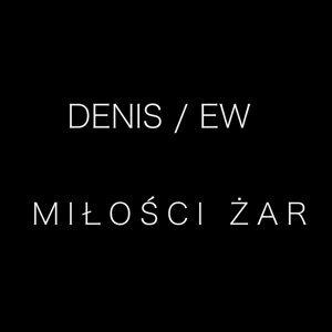 DENIS, EW 歌手頭像
