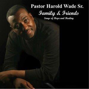 Pastor Harold Wade Sr. 歌手頭像