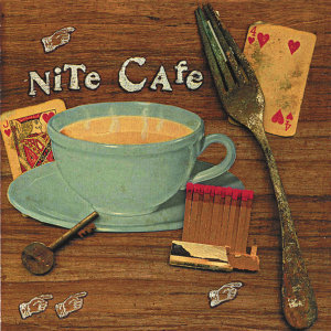 Nite Cafe 歌手頭像