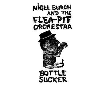 Nigel Burch and The Flea-Pit Orchestra 歌手頭像