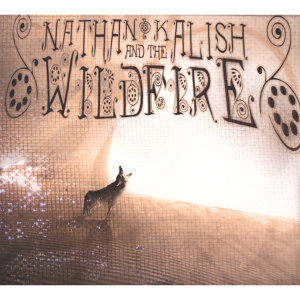 Nathan Kalish And The Wildfire 歌手頭像