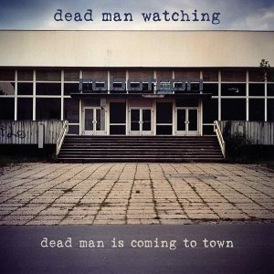 Dead Man Watching 歌手頭像