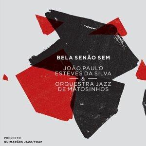 João Paulo Esteves da Silva, Orquestra Jazz de Matosinhos 歌手頭像