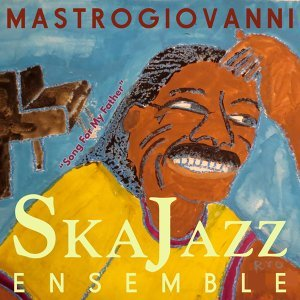 Mastrogiovanni Ska Jazz Ensemble 歌手頭像