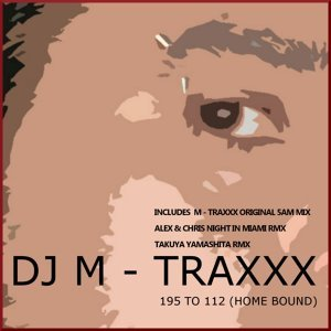 Dj M - Traxxx 歌手頭像