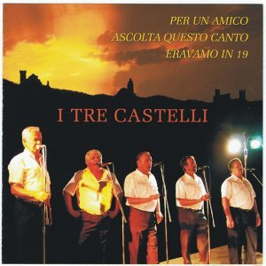 I Tre Castelli 歌手頭像