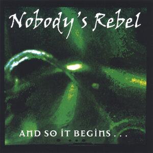 Nobody's Rebel 歌手頭像