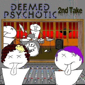 Deemed Psychotic 歌手頭像