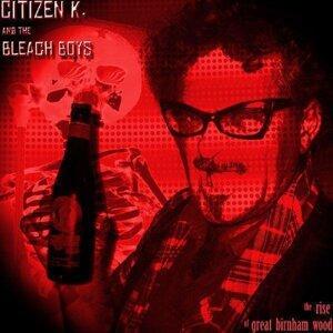 Citizen K & The Bleach Boys 歌手頭像