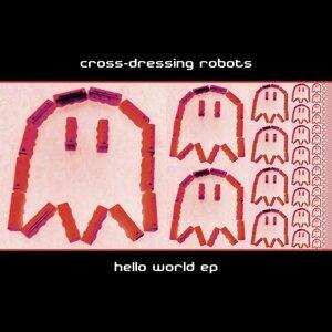Cross-Dressing Robots 歌手頭像