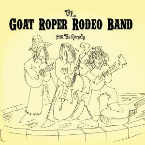 The Goat Roper Rodeo Band 歌手頭像