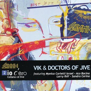 Vik and Doctors of Jive 歌手頭像