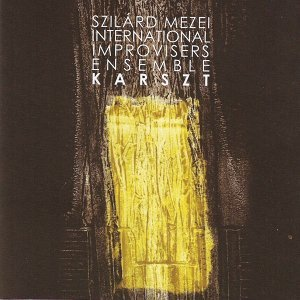 Szilárd Mezei International Improvisers Ensemble 歌手頭像