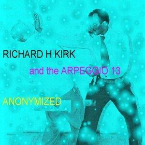 Richard H Kirk, The Arpeggio 13 歌手頭像