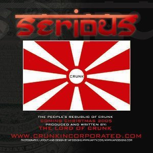 Serious Lord Of Crunk 歌手頭像