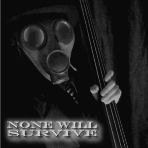 None Will Survive 歌手頭像