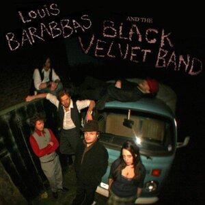 Louis Barabbas & The Black Velvet Band 歌手頭像