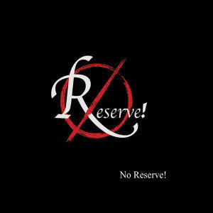 No Reserve! 歌手頭像