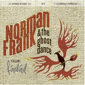 Norman Frank & the Ghost Dance 歌手頭像