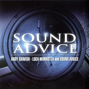 Andy Gravish, Luca Mannutza, Sound Advice 歌手頭像