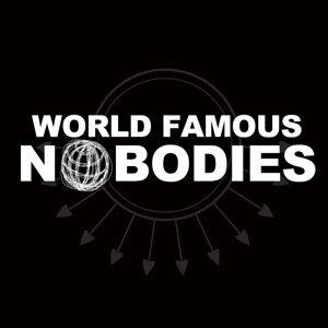 World Famous Nobodies 歌手頭像