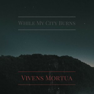 While My City Burns 歌手頭像